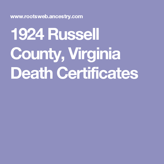 1924 russell county, virginia death certificates | my home town and