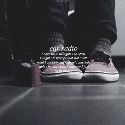Car Radio Twenty One Pilots Quotes And Lyrics Twenty One