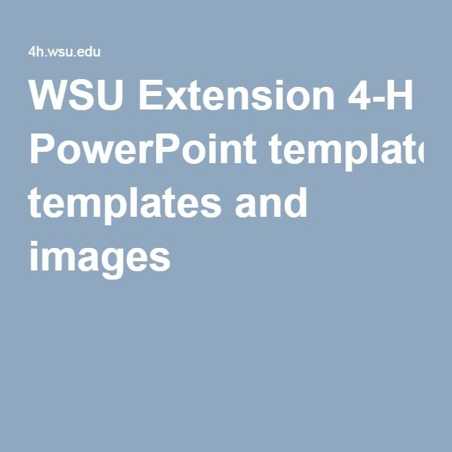 Wsu Extension 4 H Powerpoint Templates And Images 4 H Promotion