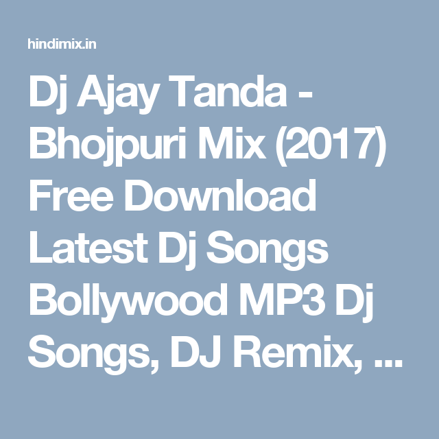 Pin by Lovely dhawan on DJ Ajay Tanda 2017 | Latest dj songs