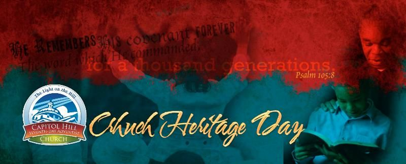 """Church Heritage Day - """"From Generation to Generation"""" - 02.04"""