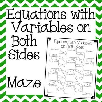Equations With Variables On Both Sides Maze Equations Junior High Math Algebra Worksheets