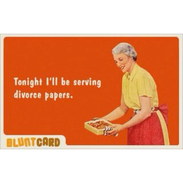 hahahaha Tonight Iu0027ll be serving divorce papers #divorce - joke divorce papers