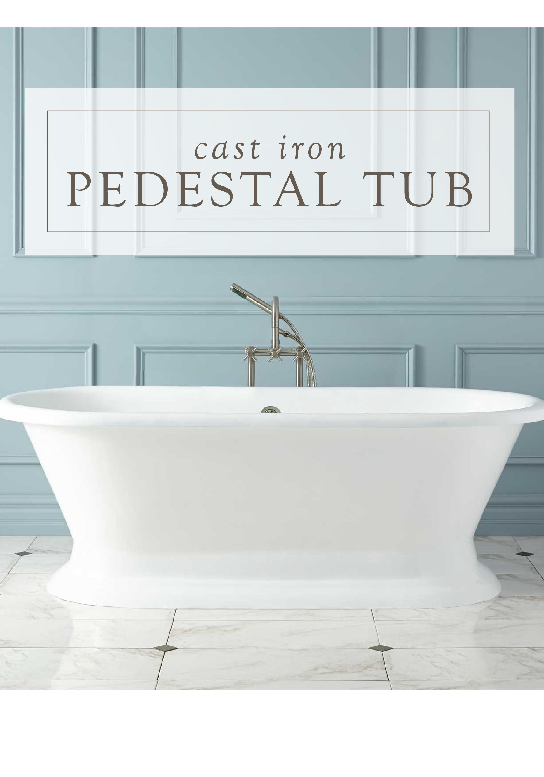 Remodel your bathroom by filling it with luxurious pieces like this classic cast iron pedestal tub from Signature Hardware Finish your sophisticated space