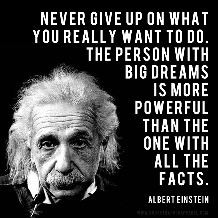 Dare to dream big because the person with big dreams is more