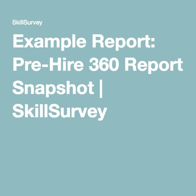 Example Report Pre-Hire 360 Report Snapshot SkillSurvey Applied - Expert Tips On Resume Principles