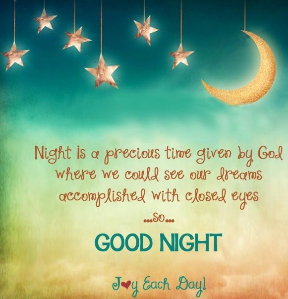 Good Night Via Www Facebook Com Joyeachday Good Night Quotes Night Quotes Good Night Messages