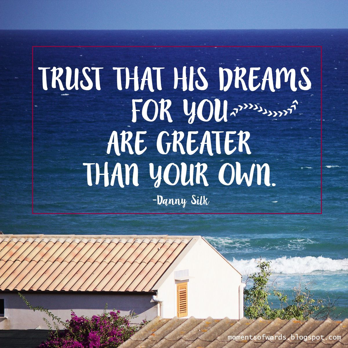 ♥ #dream #trustgod #godsdream #encouragement #wisewords