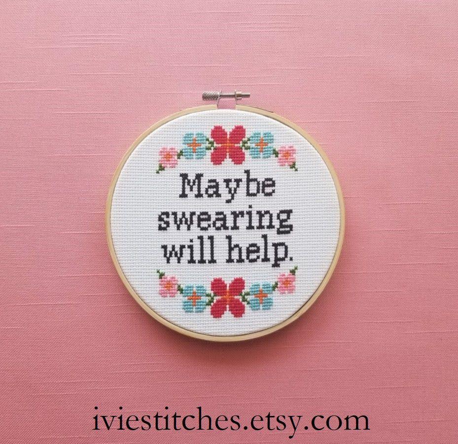 Photo of Maybe Swearing Will Help Cross Stitch Pattern Counted Cross Stitch Pattern Funny Cross Stitch Pattern PDF DOWNLOAD