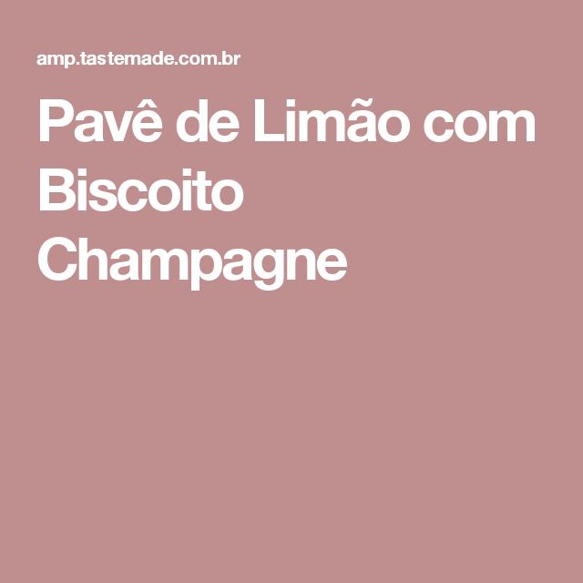 Pavê de Limão com Biscoito Champagne