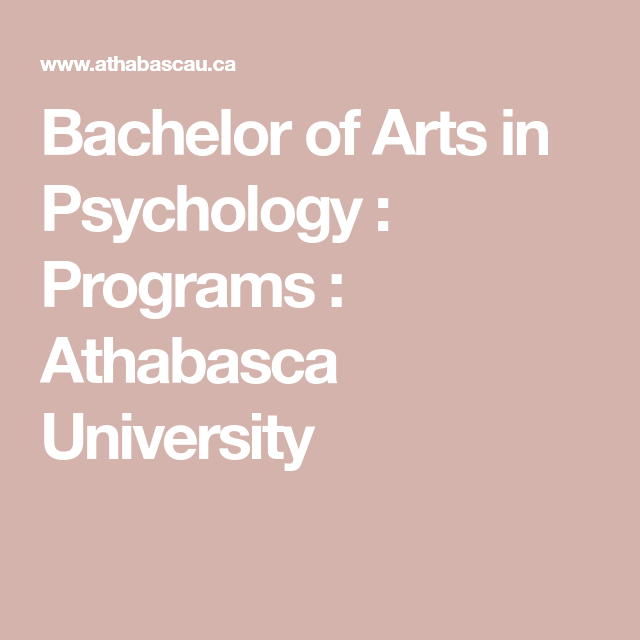 Bachelor Of Arts In Psychology : Programs : Athabasca