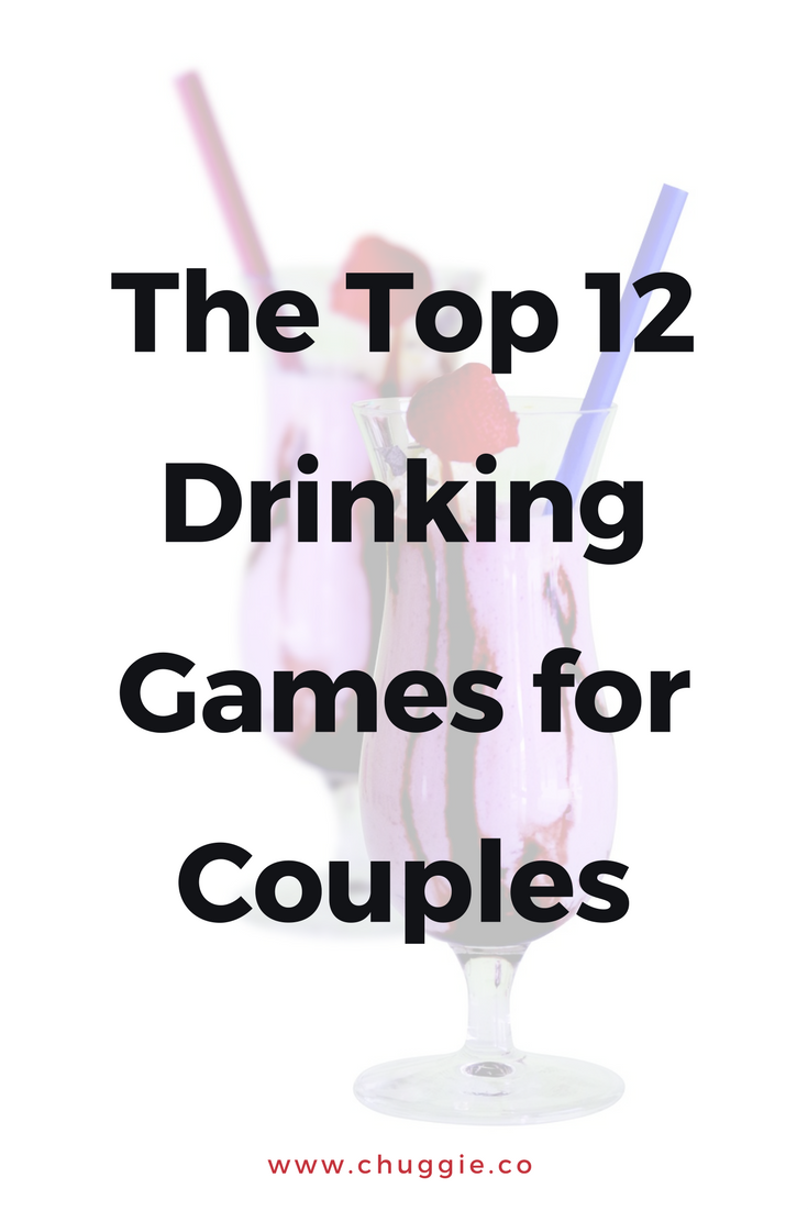 12 Fun Drinking Games For Couples Drinking Games With Your Partner Drinking Games For Couples Drinking Games Fun Drinking Games