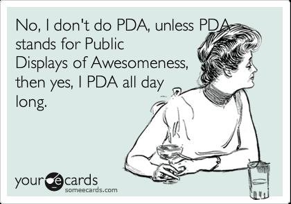 PDA, it's a terrible habit
