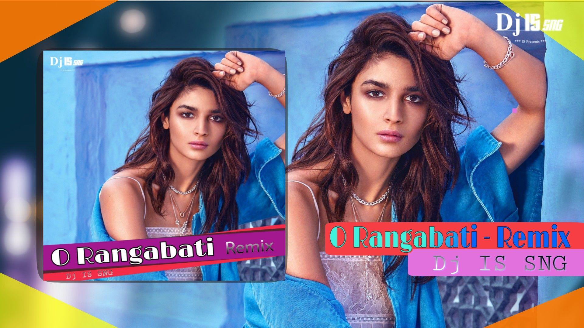 O Rangabati Remix Dj Is Sng Kuldeep Pattanaik Rs Kumar Odia Dj Song Odia Remix Dj 2020 In 2020 Dj Songs Remix Music Dj Remix Music