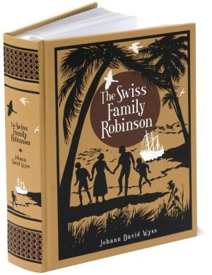 The Swiss Family Robinson (Barnes & Noble Leatherbound Classics)