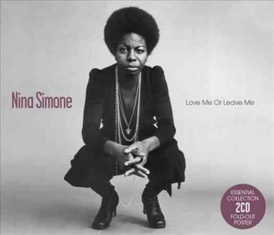 Nina Simone - Love Me Or Leave Me