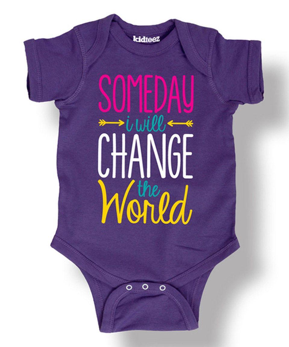 Purple 'Someday I Will Change The World' Bodysuit - Infant by LC Trendz #zulily #zulilyfinds
