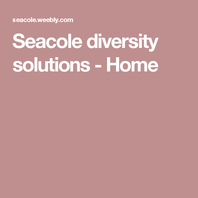 Seacole diversity solutions - Home