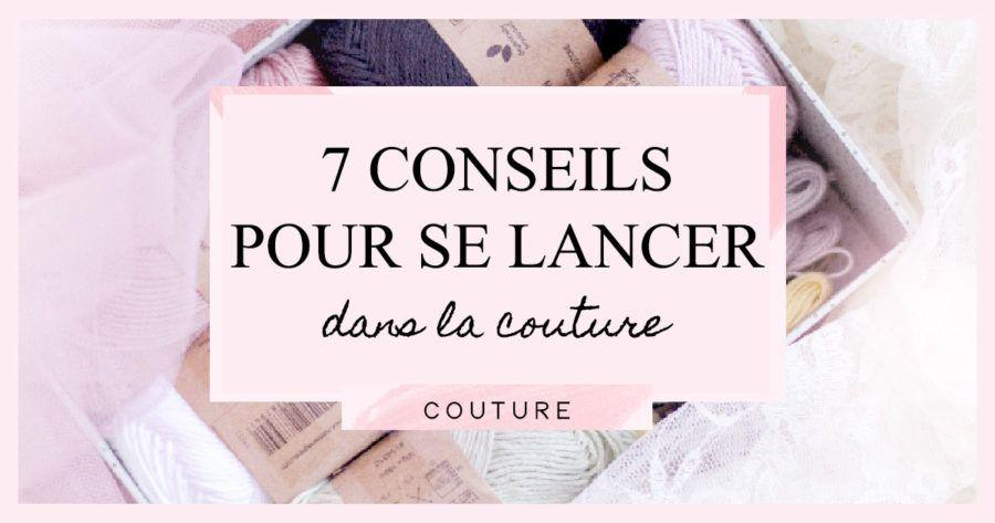 7 conseils pour se lancer dans la couture • Rose Capsule