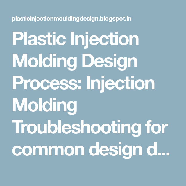 Plastic Injection Molding Design Process: Injection Molding
