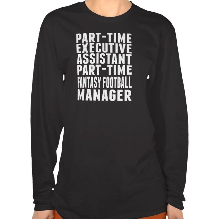 Fantasy Football Executive Assistant T Shirt, Hoodie Sweatshirt