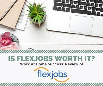 Is FlexJobs Worth It? Check out WAHSs Review