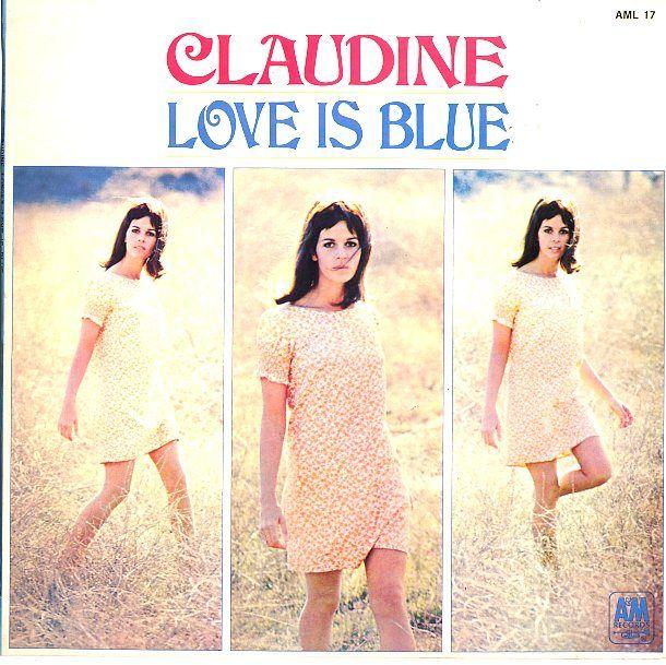 """Claudine Longet, """"Love is Blue"""" - album cover."""