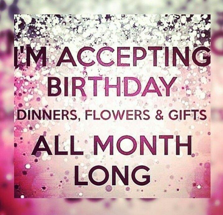 Pin By Bette Thomas On Birthday Glam Birthday Month Quotes Its My Birthday Month Happy Birthday Meme