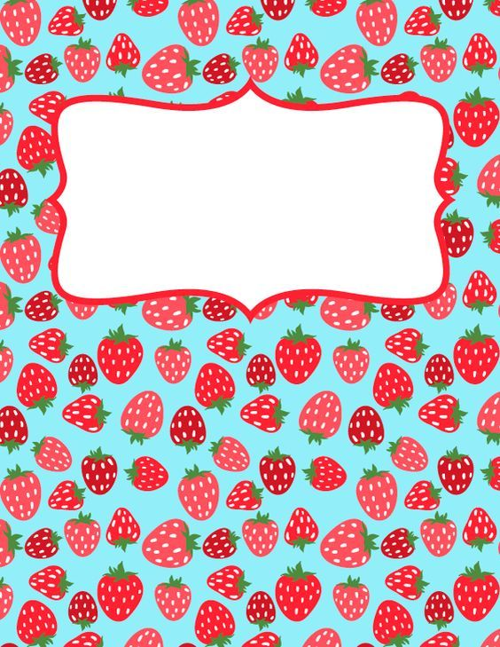 Free printable strawberry binder cover template. Download the cover ...
