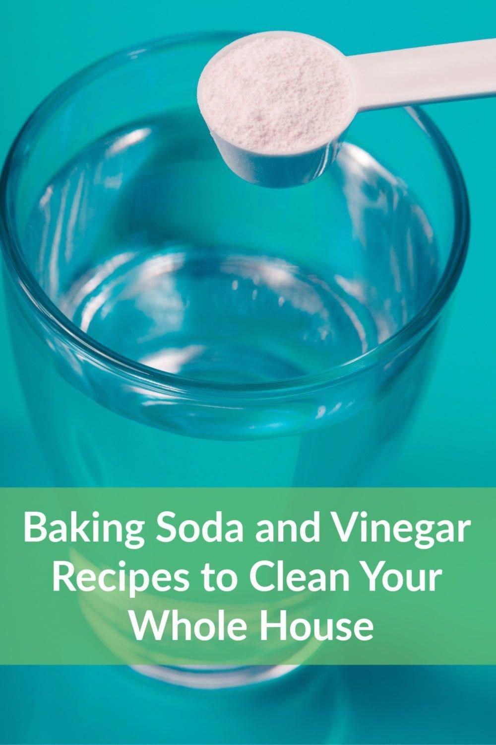 Baking Soda and Vinegar Recipes to Clean Your Whole House