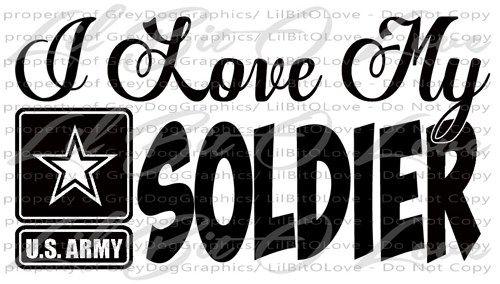 Download I Love My Soldier Design 2 Vinyl Decal Army Sticker United ...