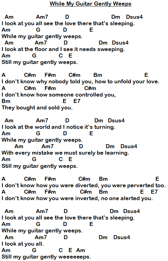 While My Guitar Gently Weeps Chords for verse are Am-G-D-F then ...