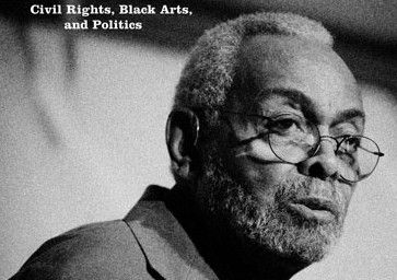 Amiri Baraka Author Activist And Catalyst Of The Black Art Movement He I Also One Our Reading On A Raisin In Sun Essay Analysi