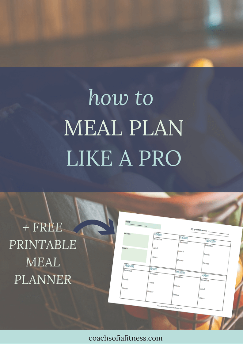 meal planning how to meal plan like a pro free meal planner