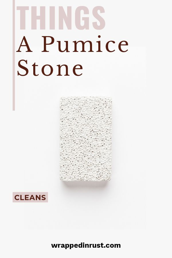 Things To Clean With A Pumice Stone {Besides Your Toilet