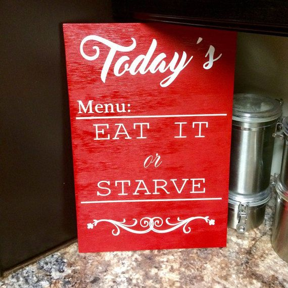 Decorative Wooden Kitchen Signs Brilliant Retro Kitchen Sign That Says Todays Menu Eat It Or Starve Wooden Review