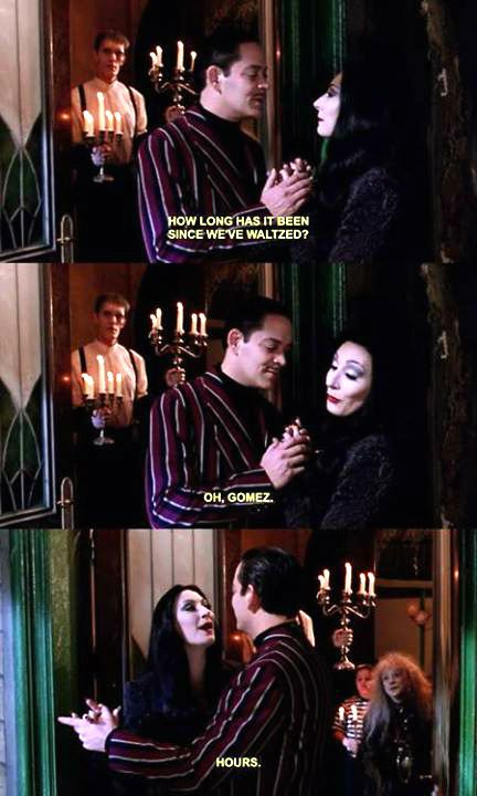 The Addams Family Addams Family Quotes Gomez And Morticia