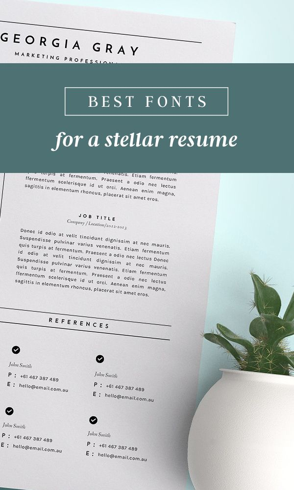 Best Fonts For Resumes That Truly Stand Out Design Typography