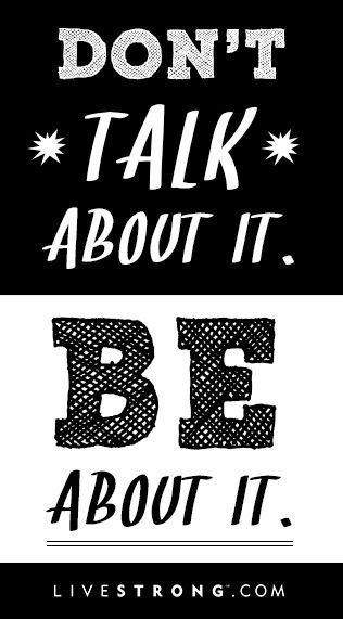 Less Talk More Action Inspirational Quotes Quotes