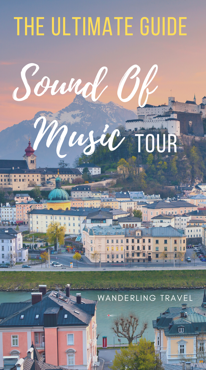 The Ultimate Sound Of Music Tour Guide In 2020 Sound Of Music Tour Music Tours