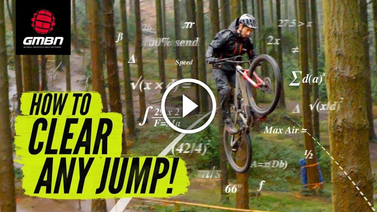 How To Clear Any Jump On Your Mountain Bike Video Mountain