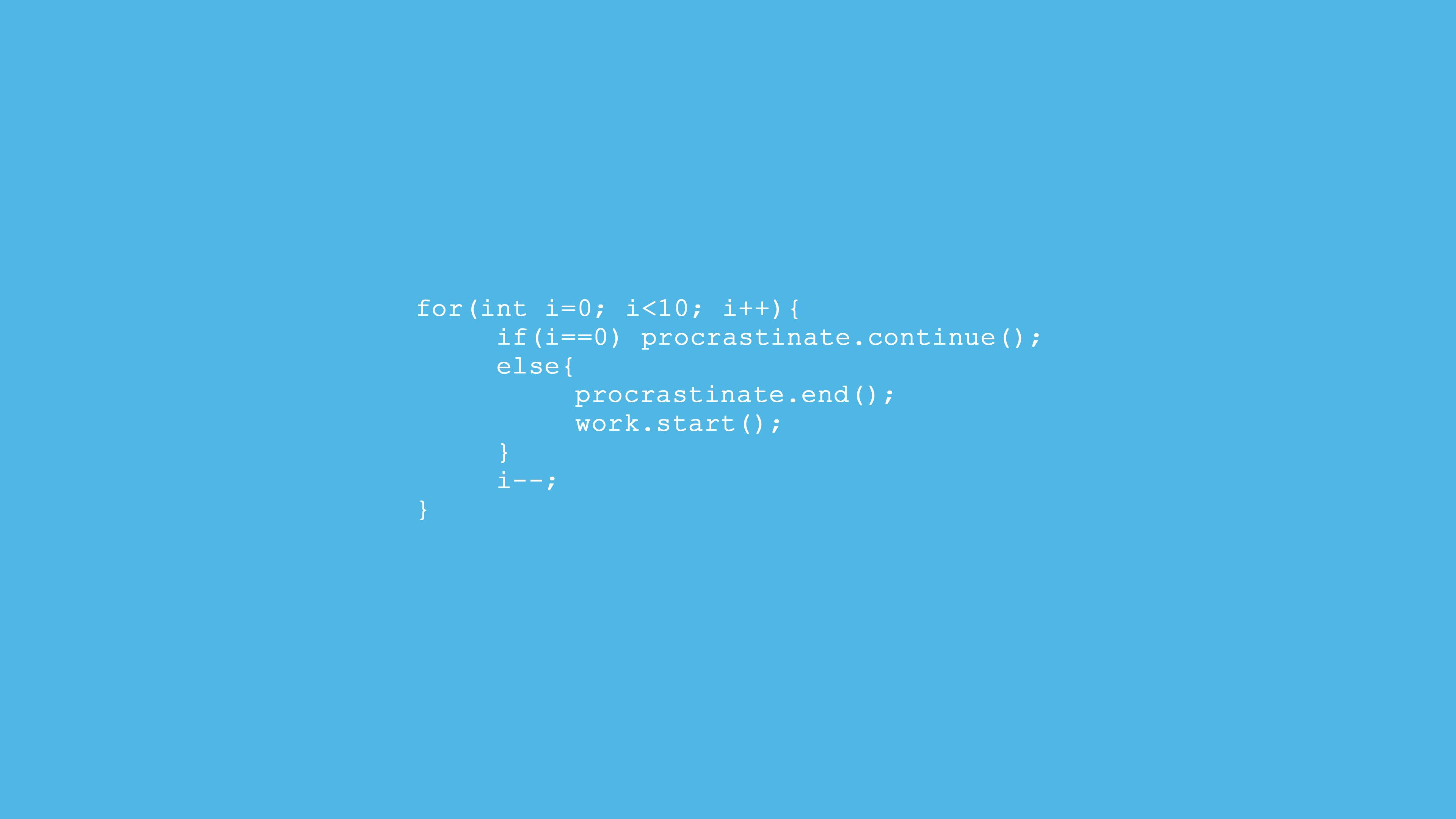 Code To Stop Procrastinating And Start Working Always More To Learn Life Hacks To Design A Bette Cartoon Wallpaper Hd Programmer Humor Programming Humor