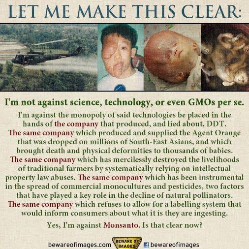 Yes, I am against Monsanto......