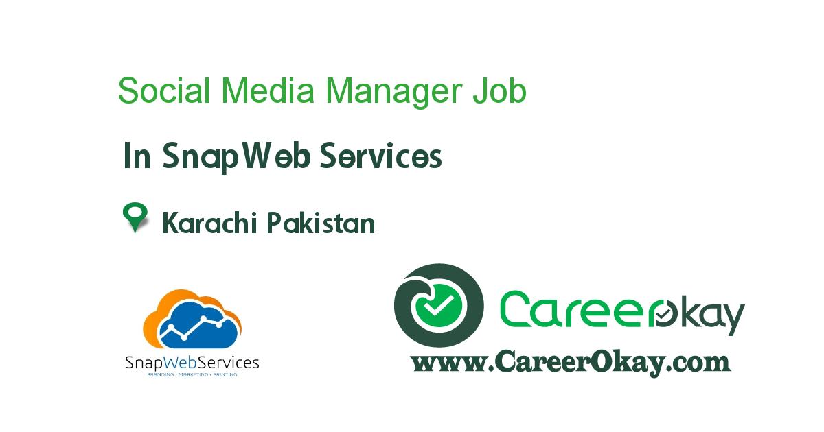 Social Media Manager Https Www Careerokay Com Job Job Listings Social Media Manager Snapweb Services 95072 In 2020 Writer Jobs Social Media Manager Jobs In Pakistan