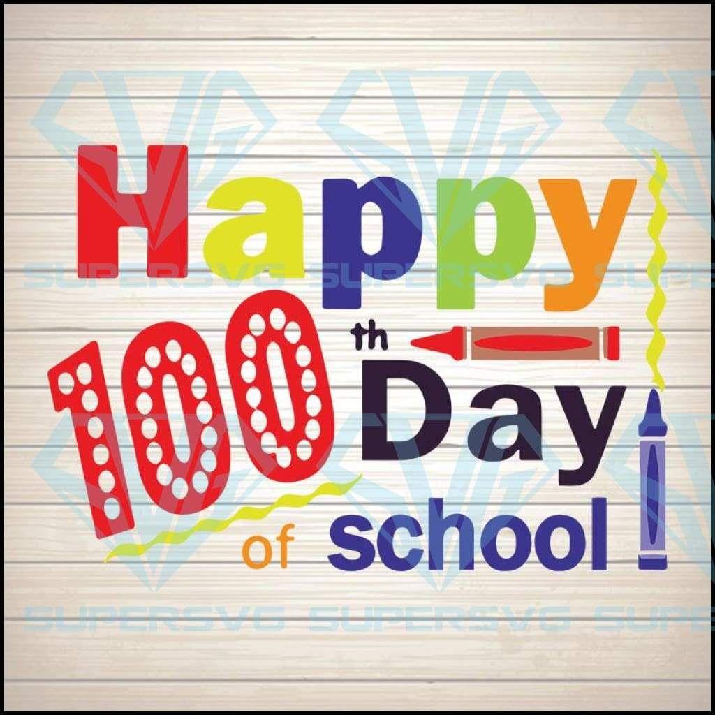 Happy 100th day of school,100th day of school svg, 100
