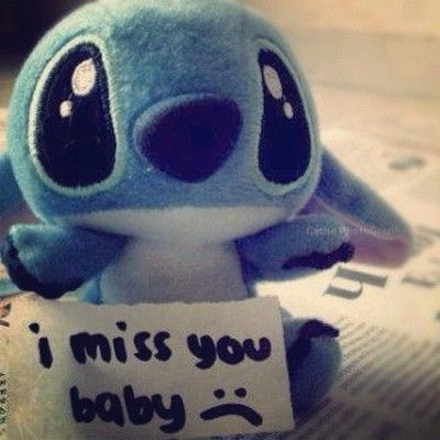 i miss you baby :( | Quotes that I love | Little stitch