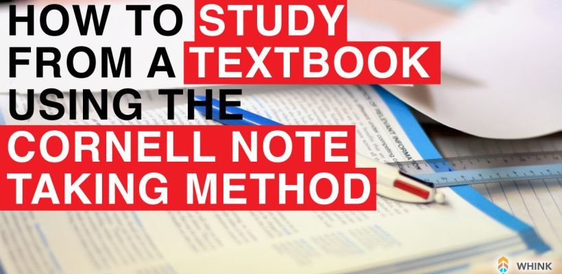 Study from a Textbook Using Cornell Note Taking Technique - cornell note