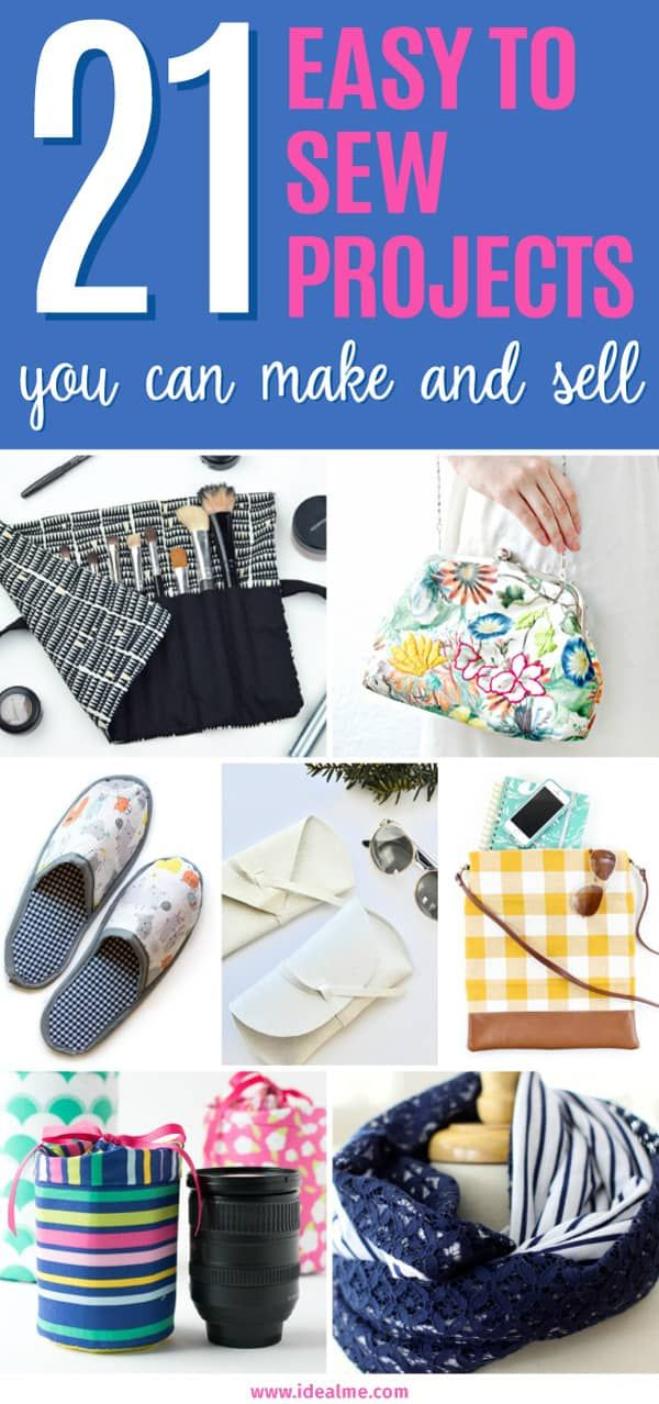21 Easy Sew Projects You Can Make and Sell #craftstosell