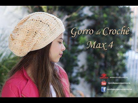 Gorro de Crochê Max 4 - passo a passo - Professora Simone Eleotério ... f742c99703c
