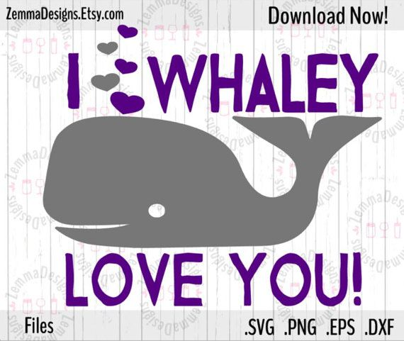 Valentine svg  whale svg  I whaley love you  file by ZemmaDesigns